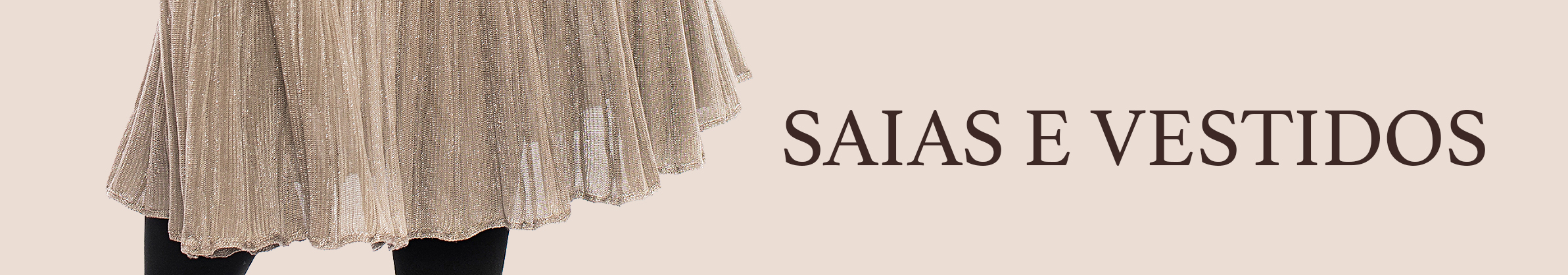 Saias, Vest Leggings e Vestidos